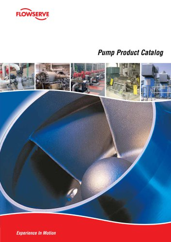 Flowserve Pump Product Catalog - FLOWSERVE - PDF Catalogs