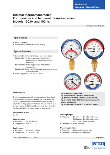 For pressure and temperature measurement Models 100.0x and 100.1x