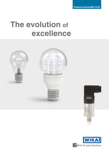 The evolution of excellence, superior pressure transmitter S-20