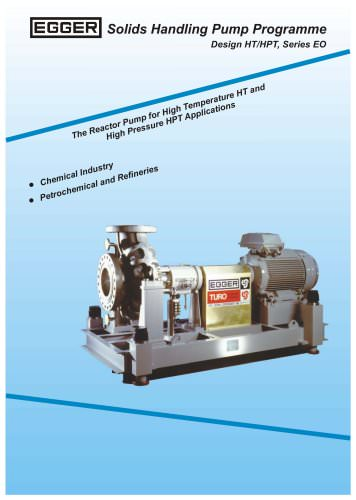 Egger Reactor Pump for high temperature and high pressure applications