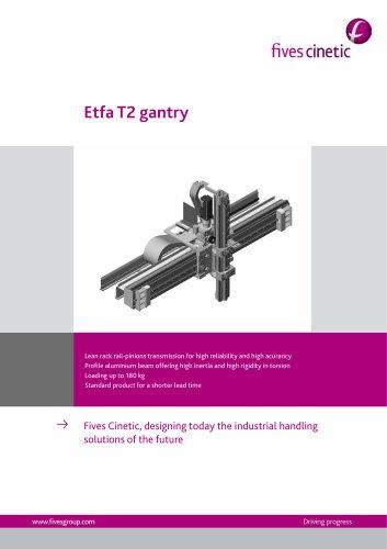 Etfa T2 Gantries
