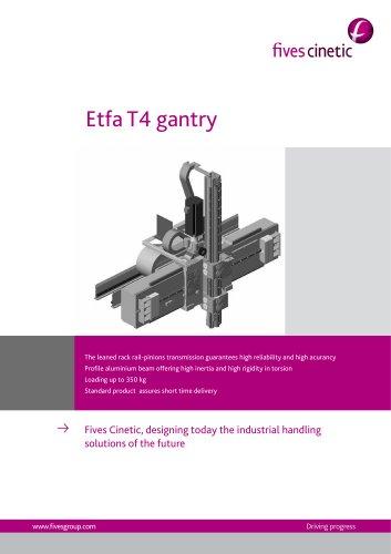 Etfa T4 Gantries