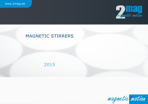 2mag Magnetic Stirrers 2015