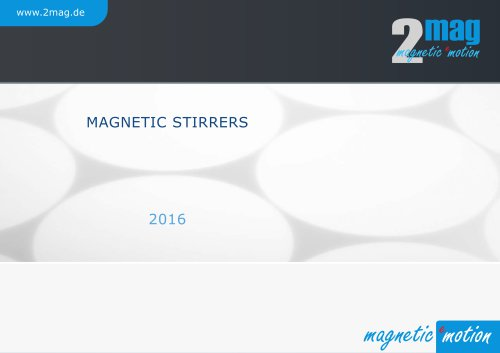 2mag Magnetic Stirrers 2016