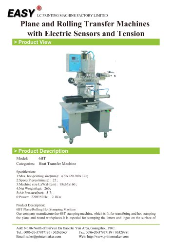 Heat Transfer Machine:6BT Plane and Rolling Transfer Machines with Electric Sensors and Tension