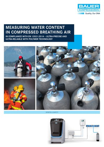 MEASURING WATER CONTENT IN COMPRESSED BREATHING AIR IN COMPLIANCE WITH EN 12021:2014 – ULTRA-PRECISE AND ULTRA-RELIABLE WITH POLYMER TECHNOLOGY