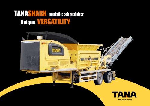TANASHARK mobile shredder