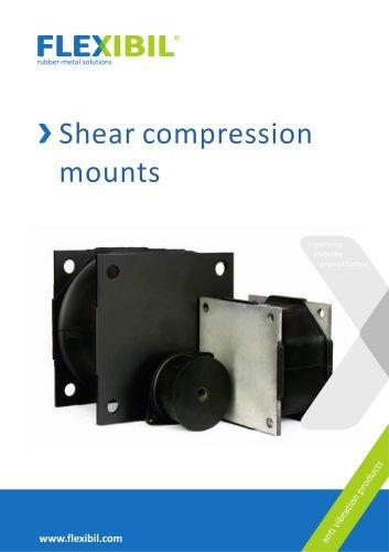 Shear compression mounts