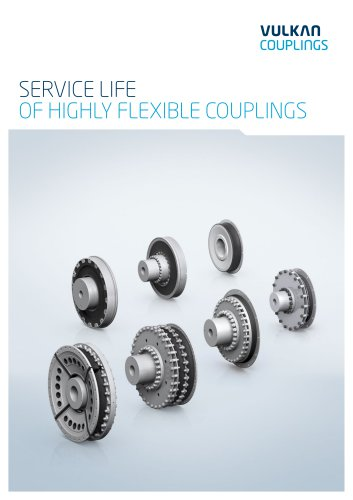 Service life of highly flexible couplings