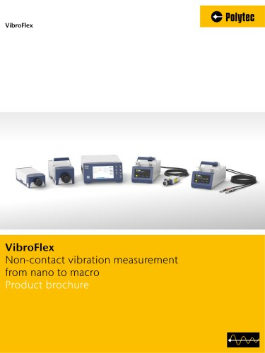 VibroFlex - non-contact vibration measurement from nano to macro