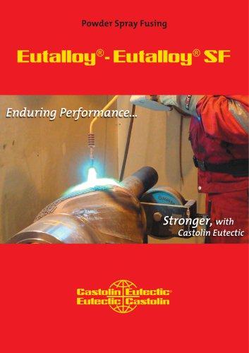 Eutalloy ® -  Eutalloy ®  SF
