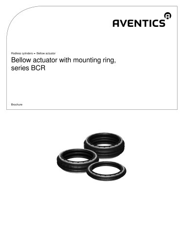 Bellow actuator with mounting ring,series BCR