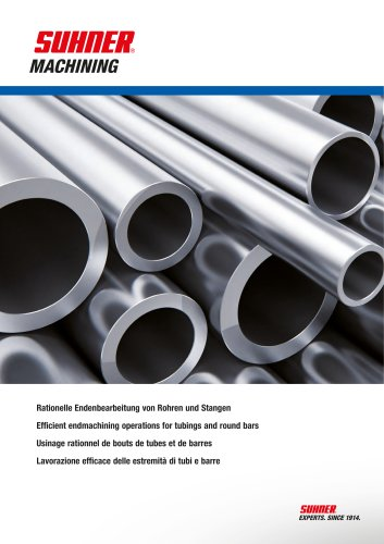 Efficient endmachining operations for tubings and round bars