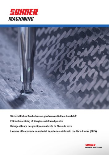 Efficient machining of fiberglass reinforced plastics