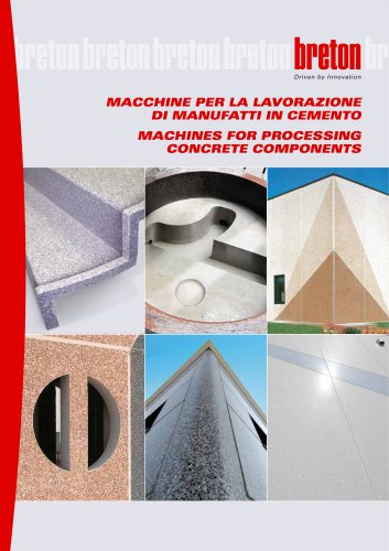 MACHINES FOR PROCESSING CONCRETE COMPONENTS