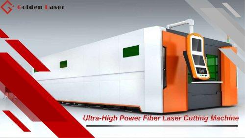 Golden Laser Ultra-High Power Fiber Laser Cutting Machine GF-2060JH for Metalworking Industry