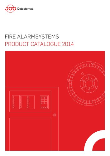 FIRE ALARM SYSTEMS PRODUCT  CATALOGUE 2014