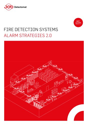 FIRE DETECTION SYSTEMS ALARM STRATEGIES 2.0