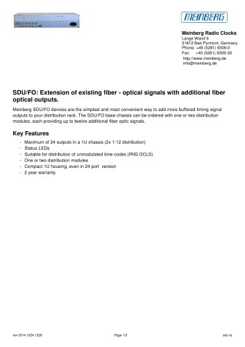 SDU/FO: Extension of existing fiber - optical signals with additional fiber optical outputs.
