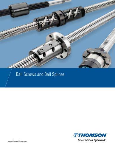 Lead Screws, Ball Screws and Ball Splines