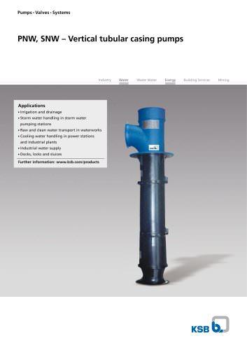 PNW, SNW - Vertical tubular casing pumps