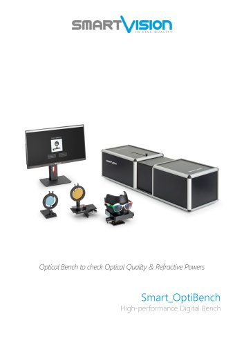 Smart_OptiBench: Optical Refractive Properties and Optical Quality of Lens Tester