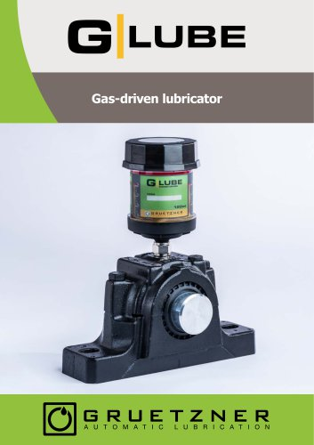 G-LUBE - cost-effective, safe, ecological