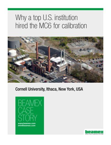 Case story Cornell University - Why a top US institution hired the MC6 for calibration