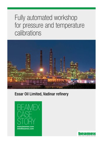 Case Story, Essar Oil - Utilizing a fully automated pressure and temperature calibration system to achieve timesavings in the calibration laboratory