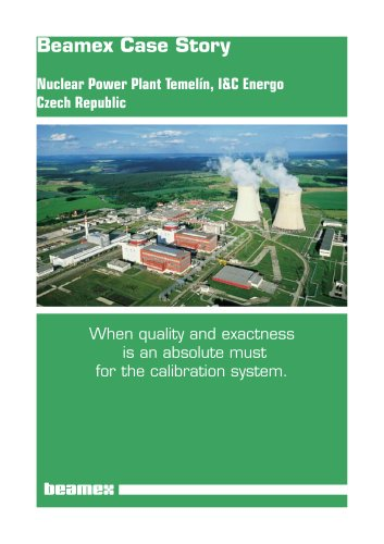 Case Story Nuclear Power Plant Temelín, I&C Energo- When quality and exactness is an absolute must