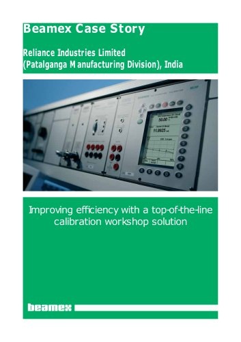 Case Story Reliance Industries Limited- Improving effi ciency with a top-of-the-line calibration workshop solution