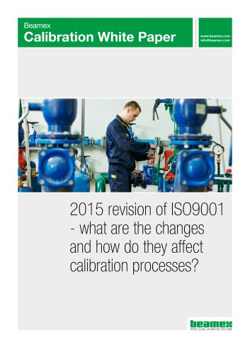 White paper - 2015 revision of ISO9001 - what are the changes and how do they affect calibration processes?