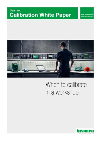 White paper - When to calibrate in a workshop
