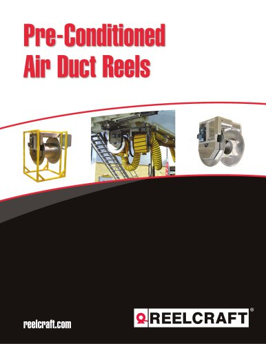 Pre-Conditioned Air Duct Reels