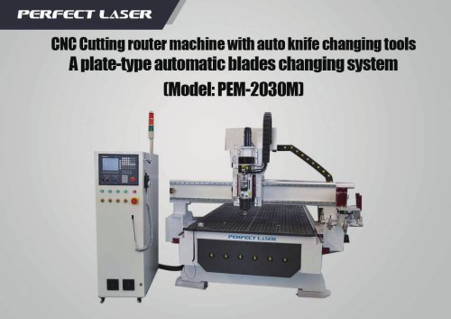 Auto-knife changing system CNC router PEM-2030M