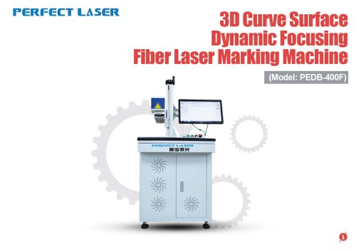 Perfect Laser - 3D Curve Dynamic Focusing Fiber Laser Marking Machine PEDB-400F
