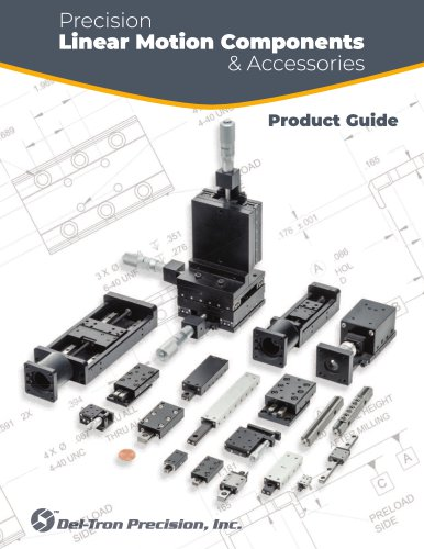 Precision Linear Motion product guide- Inch Version