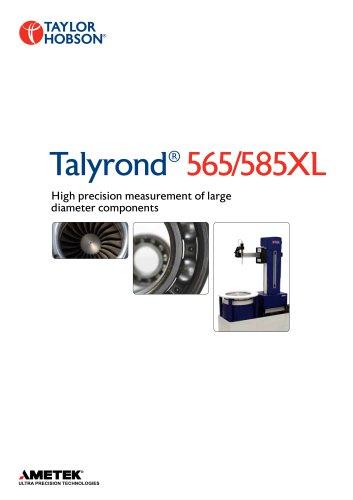 Talyrond 565/585XL