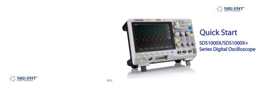 Siglent SDS1000X/X+ Series Digital Oscilloscope Quick Start