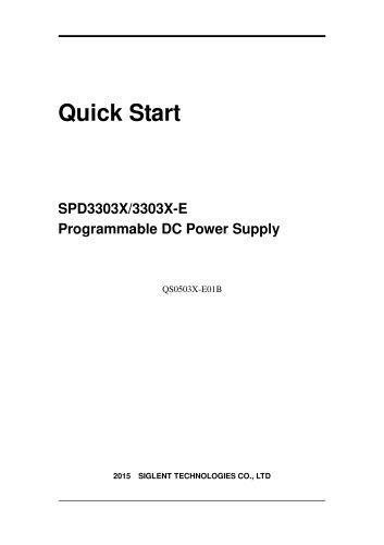 Siglent SPD3303X/3303X-E Programmable DC Power Supply Quick Start