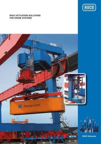 RACO ACTUATION SOLUTIONS FOR CRANE SYSTEMS