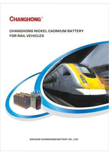 CHANGHONG Ni-Cd Cell KPL, KPM, KPH, KPX Series for Rail Transit Catalogue