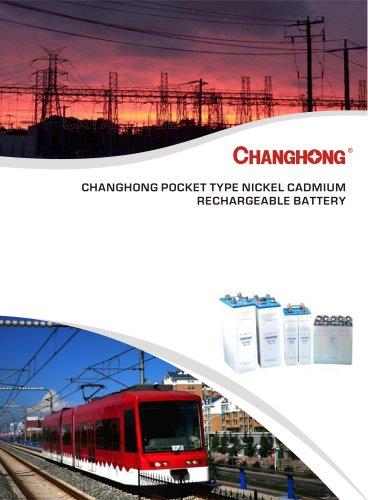 CHANGHONG Pocket type Ni-Cd Cell KPL, KPM, KPH Series for energy storage, railway,