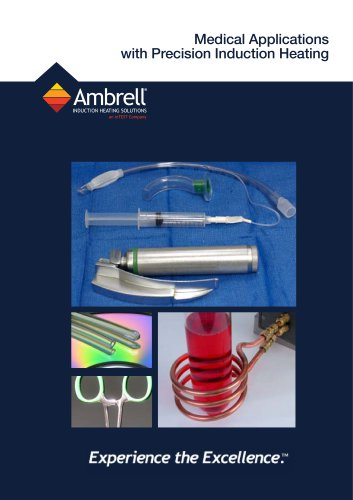MEDICAL APPLICATIONS For Precision Induction Heating