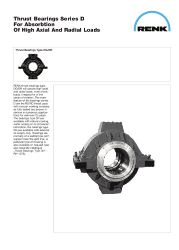 Thrust Bearings Series D For Absorbtion Of High Axial And Radial Loads