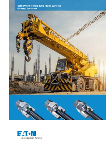 Eaton Walterscheid tube fitting systems General overview
