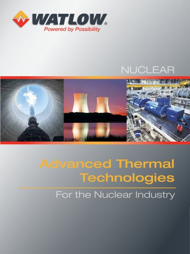 Advanced Thermal Technologies For the Nuclear Industry
