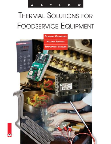 THERMAL SOLUTIONS FOR FOOD SERVICE EQUIPMENT
