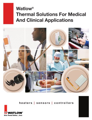 Thermal Solutions for Medical and Clinical Applications