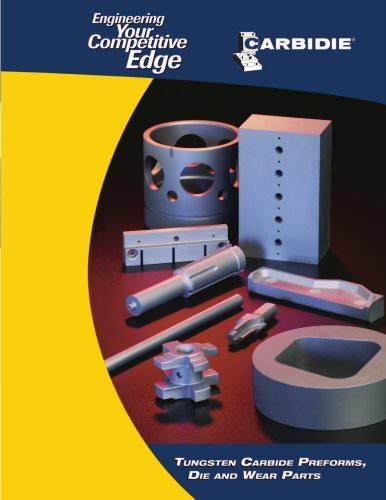 Tungsten Carbide Preforms, Die and Wear Parts